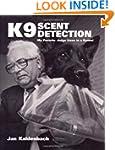K9 Scent Detection: My Favorite Judge...