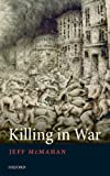 img - for Killing in War (Uehiro Series in Practical Ethics) book / textbook / text book