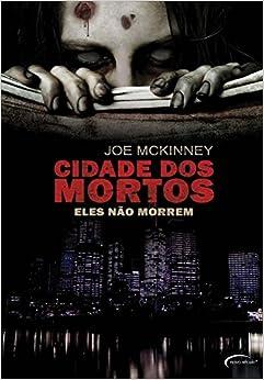 Cidade dos Mortos: Eles Nao Morrem (Portuguese Brazilian) Paperback