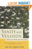Vanity and Vexation: A Novel of Pride and Prejudice