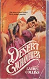 img - for Desert Enchantress by Laurel Collins (1988-08-03) book / textbook / text book