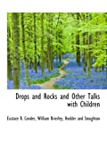 img - for Drops and Rocks and Other Talks with Children book / textbook / text book
