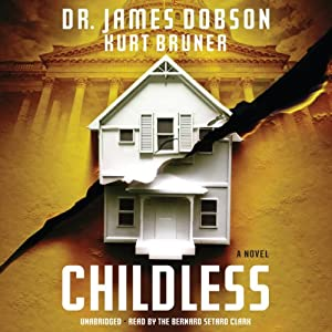 Childless: A Novel | [James Dobson, Kurt Bruner]