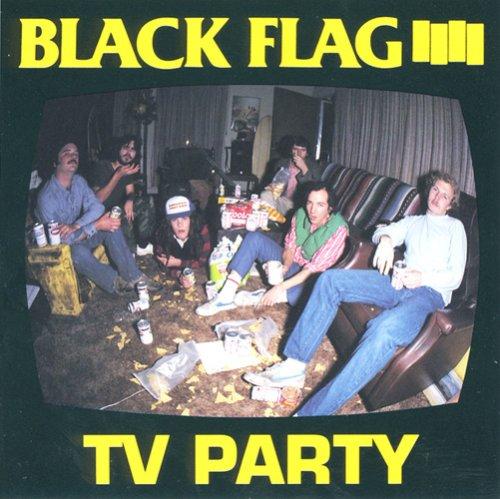 Black Flag - TV Party - Zortam Music