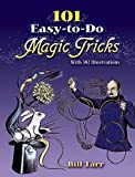 101 Easy-to-Do Magic Tricks (Dover Magic Books)