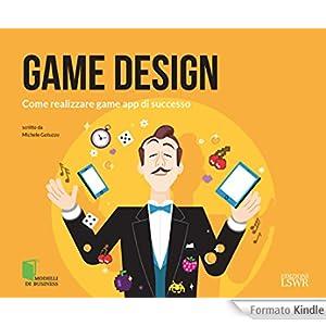 Game Design: Come realizzare game app di successo