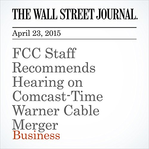 fcc-staff-recommends-hearing-on-comcast-time-warner-cable-merger