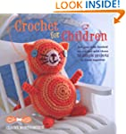 Crochet for Children - 35 simple proj...