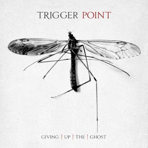 Trigger Point-Giving Up The Ghost-2014-KzT Download