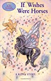 img - for If Wishes Were Horses (Wind Dancers #1) book / textbook / text book
