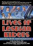 img - for Lives of Lesbian Elders: Looking Back, Looking Forward (Hayworth Innovations in Feminis03studies) by J Dianne Garner (2004-12-28) book / textbook / text book