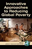 img - for Innovative Approaches to Reducing Global Poverty (PB) book / textbook / text book