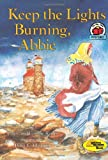 img - for Keep the Lights Burning, Abbie (1st Avenue) book / textbook / text book