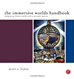 img - for The Immersive Worlds Handbook: Designing Theme Parks and Consumer Spaces book / textbook / text book