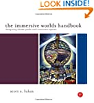 The Immersive Worlds Handbook: Design...