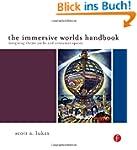The Immersive Worlds Handbook: Design...