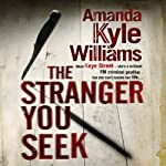The Stranger You Seek | Amanda Kyle Williams