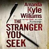 The Stranger You Seek (       UNABRIDGED) by Amanda Kyle Williams Narrated by Anne Marie Lee