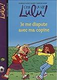 vignette de 'Je me dispute avec ma copine - 6 (Florence Dutruc-Rosset)'