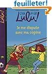 C'est la vie Lulu !, Tome 6 : Je me d...