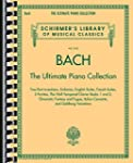 Bach: The Ultimate Piano Collection:...