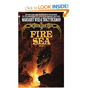 Fire Sea (The Death Gate Cycle, Vol. 3) by Margaret Weis and Tracy Hickman