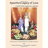 Apeetha's Legacy of Love: a South Indian vegetarian cookbook ~ N Suryamurthy