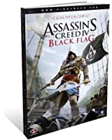 Assassin's Creed IV Black Flag - Le Guide Officiel Complet