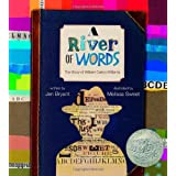 A River of Words: The Story of William Carlos Williams ~ Jen Bryant