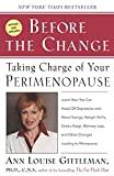 img - for Before the Change: Taking Charge of Your Perimenopause book / textbook / text book