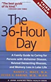 img - for The 36-Hour Day: A Family Guide to Caring for Persons with Alzheimer Disease, Related Dementing Illnesses, and Memory Loss in Later Life book / textbook / text book