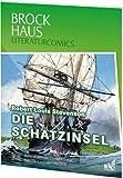 Brockhaus Literaturcomics - Weltliteratur im Comic-Format: Die Schatzinsel