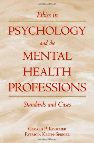 Ethics in Psychology and the Mental Health Professions:...