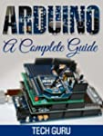 Arduino: A Complete Guide (English Ed...