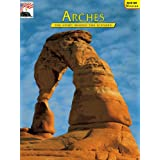 Arches: The Story Behind the Scenery