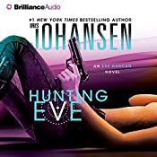 Hunting Eve: An Eve Duncan Forensics Thriller, Book 17 | Iris Johansen