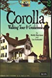 img - for Corolla Walking Tour & Guidebook book / textbook / text book