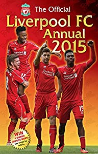 Official Liverpool FC 2015 Annual by Grange Communications Ltd