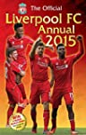 Official Liverpool FC 2015 Annual (An...
