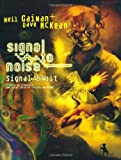 echange, troc Neil Gaiman, Dave McKean - Signal / Bruit