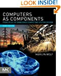 Computers as Components: Principles o...