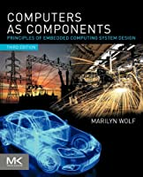 Computers as Components, 3rd Edition Front Cover