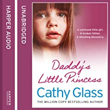 Daddy's Little Princess Audiobook by Cathy Glass Narrated by Denica Fairman