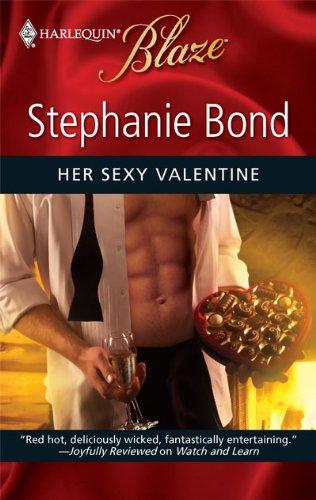 Her Sexy Valentine (Harlequin Blaze), Stephanie Bond