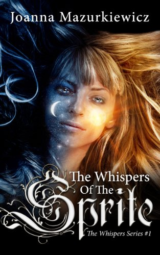 the-whispers-of-the-sprite-the-whispers-series-1-college-paranormal-romance-and-paranormal-angel-rom
