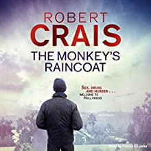 The Monkey's Raincoat (       UNABRIDGED) by Robert Crais Narrated by Patrick G. Lawler