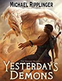 Yesterday's Demons (The Verdant Revival Book 1)
