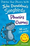 Julia Donaldson Oxford Reading Tree Songbirds: Phonics Games Flashcards