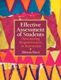 Effective Assessment of Students: Determining Responsiveness to Instruction (Response to Intervention)