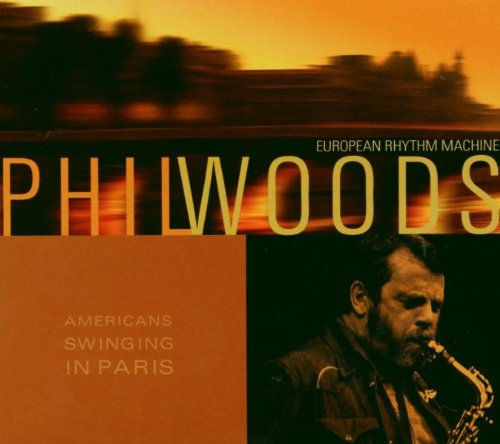 American's Swinging in Paris by Phil Woods